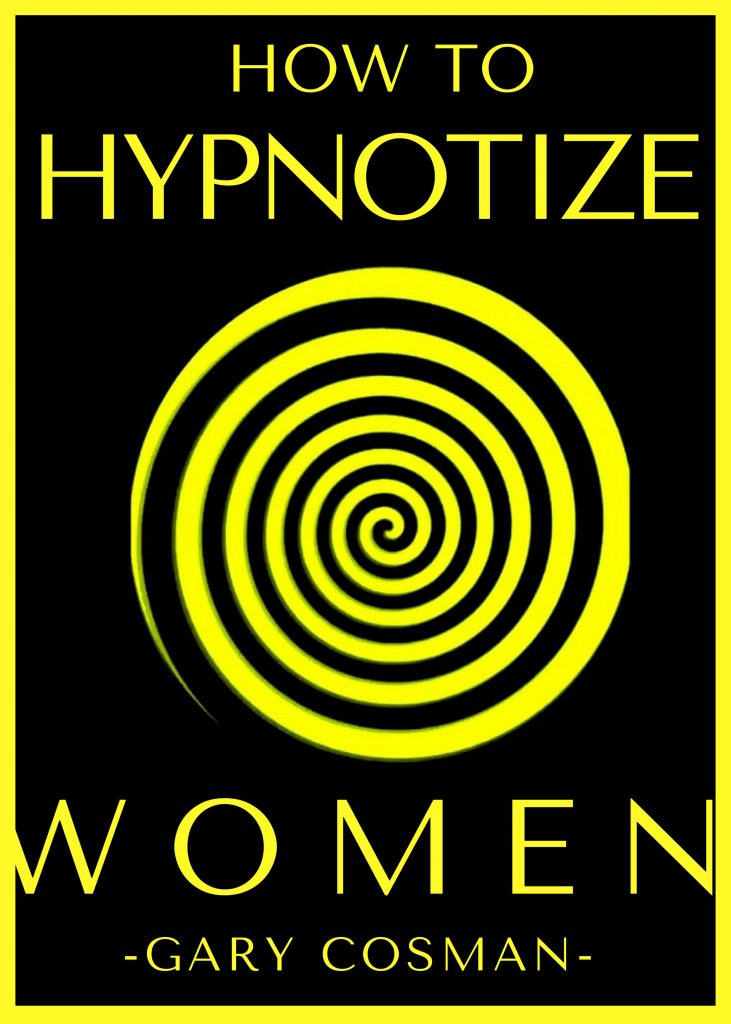 How to Hypnotize Women