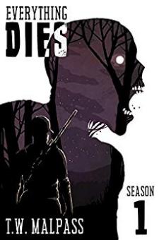 Everything Dies: Season One
