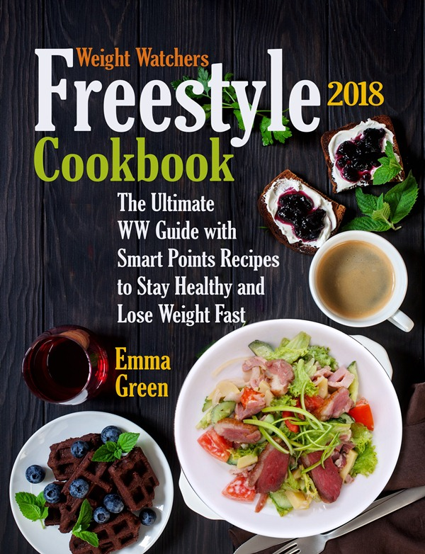 Weight Watchers Freestyle 2018 Cookbook