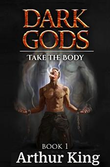 Dark Gods – Take the Body