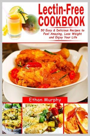 Lectin-Free Cookbook