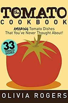 The Tomato Cookbook
