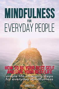 Mindfulness for Everyday People