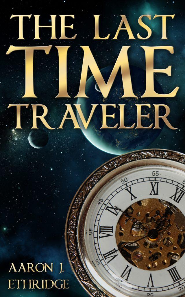 The Last Time Traveler