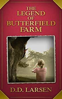 The Legend of Butterfield Farm