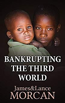 Bankrupting the Third World