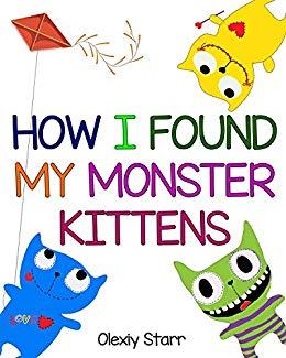 How I Found My Monster Kittens