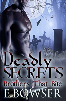 Deadly Secrets – Brothers That Bite