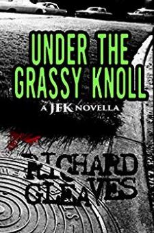 Under the Grassy Knoll