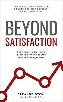Beyond Satisfaction