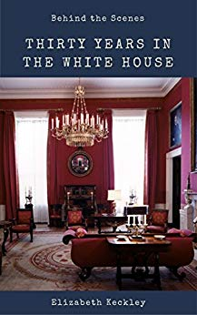 Thirty Years in the White House