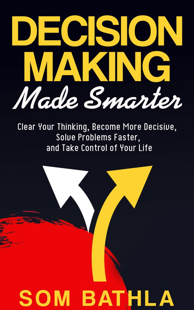 Decision Making Made Smarter