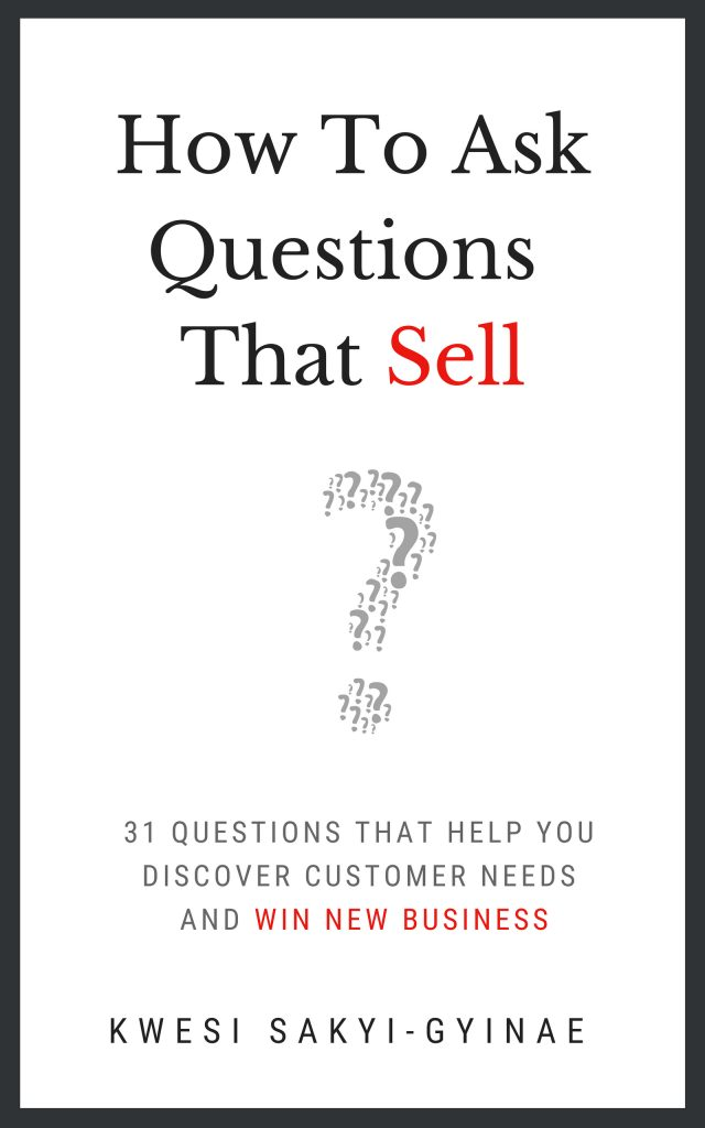 How to Ask Questions That Sell