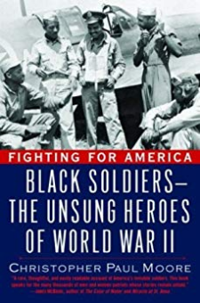 Black Soldiers-the Unsung Heroes of World War Il