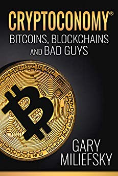 Cryptoconomy: Bitcoins, Blockchains & Bad Guy