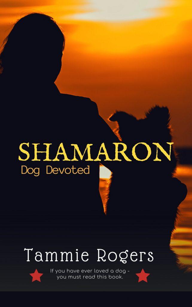 Shamaron – Dog Devoted