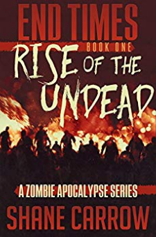 End Times I – Rise of the Undead