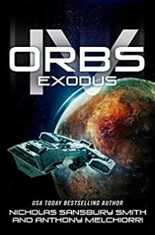 Orbs IV: Exodus