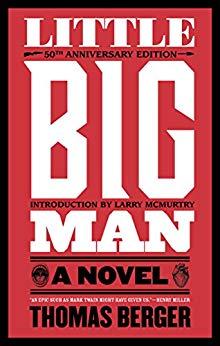 Little Big Man: A Novel