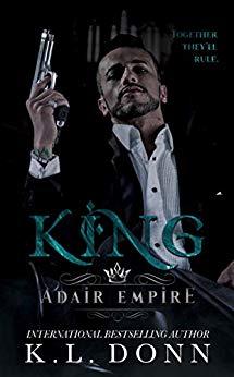 King (Adair Empire, Book 1)