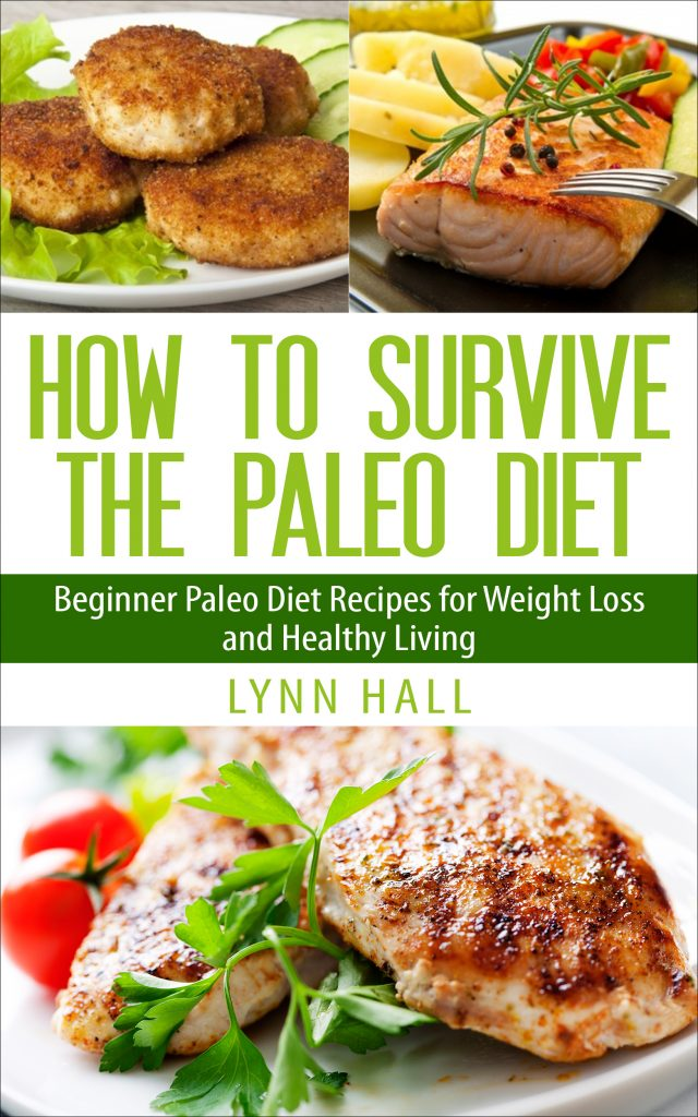 How To Survive The Paleo Diet