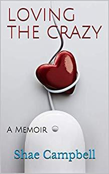 Loving the Crazy