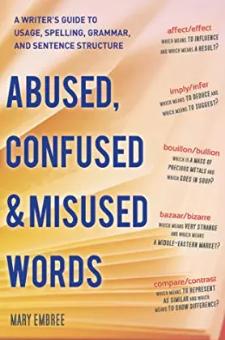 Abused, Confused & Misused Words