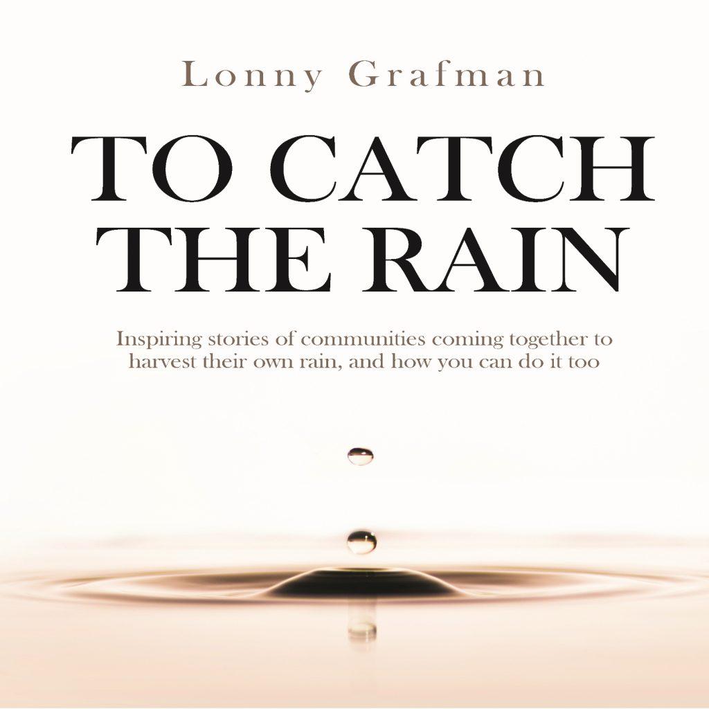 To Catch the Rain