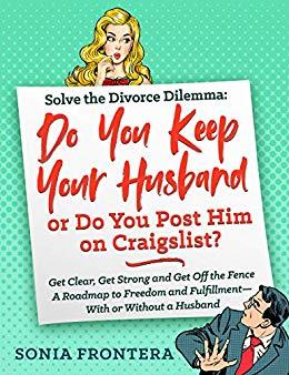 Do You Keep Your Husband or Do You Post Him on Craigslist?