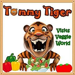 Tommy Tiger Visits Veggie World