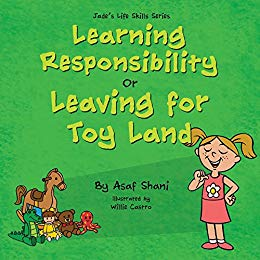 Learning Responsibility or Leaving for Toy Land