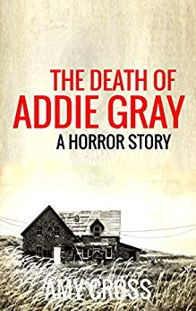The Death of Addie Gray