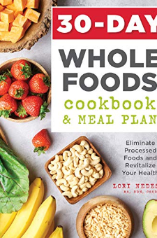 30-Day Whole Foods Cookbook and Meal Plan