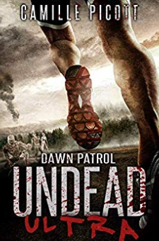 Dawn Patrol – Undead Ultra