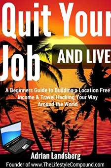 Quit Your Job and Live