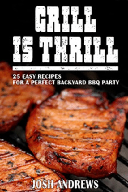 Grill Is Thrill