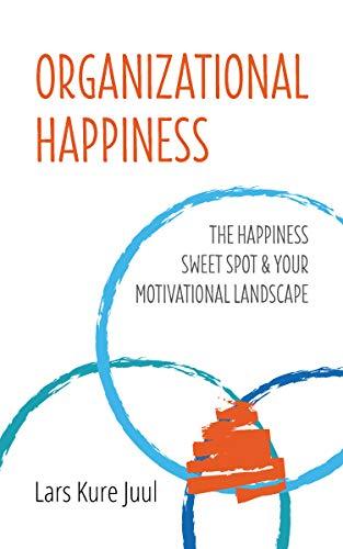 Organizational Happiness
