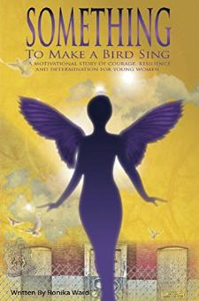 Something to Make a Bird Sing