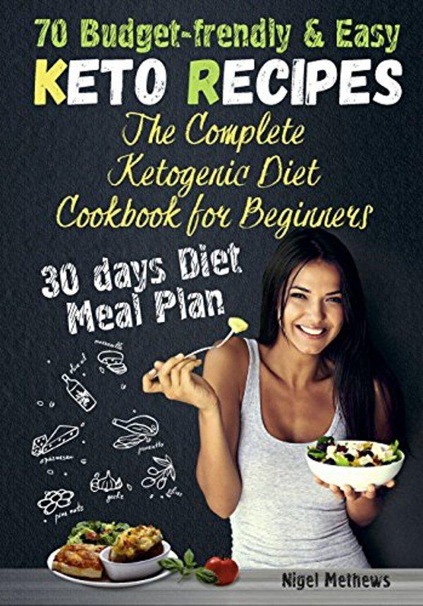70 Budget-Friendly and Easy Keto Recipes