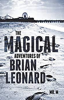 The Magical Adventures of Brian Leonard