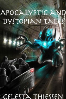 Apocalyptic and Dystopian Tales