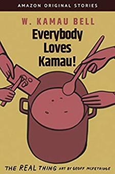 Everybody Loves Kamau!