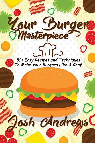 Your Burger Masterpiece