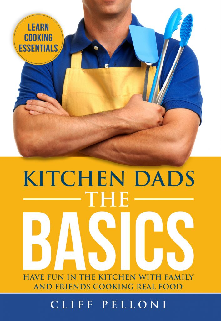 Kitchen Dads The Basics