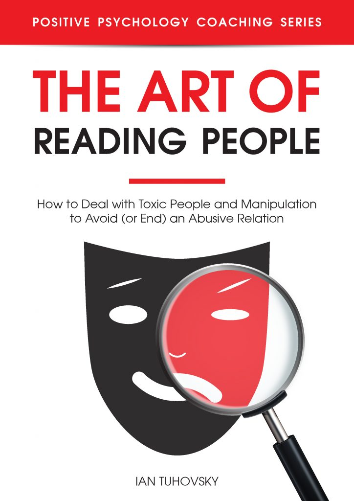 The Art of Reading People: How to Deal with Toxic People and Manipulation to Avoid (or End) an Abusive Relationship