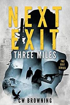 Next Exit, Three Miles