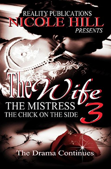 The Wife, the Mistress, the Chick on the Side 3