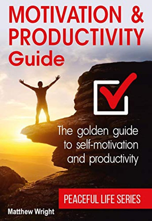 Motivation And Productivity Guide