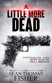 A Little More Dead