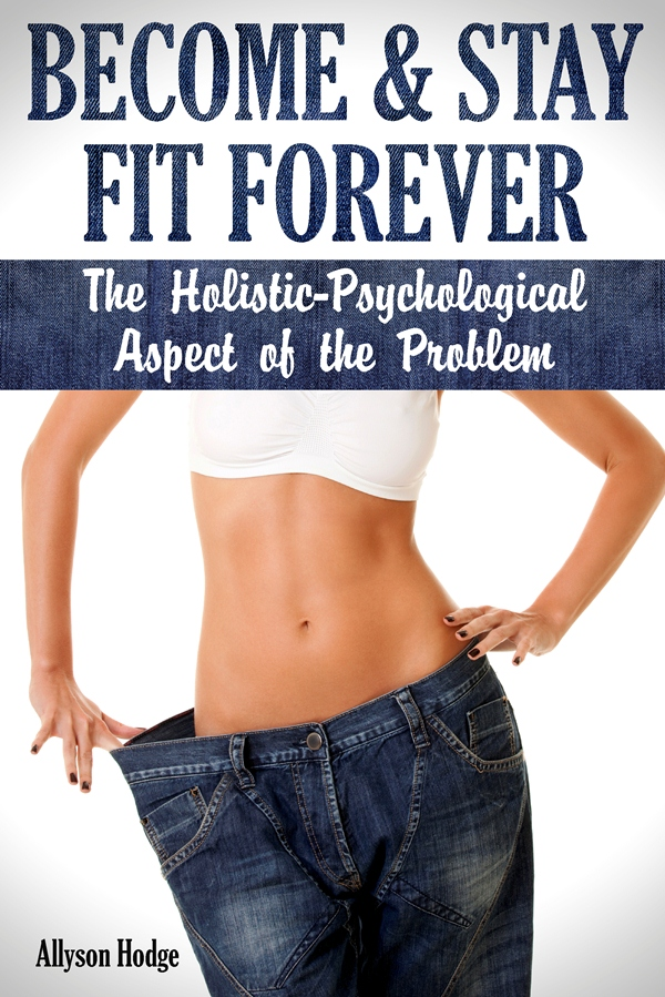 Become & Stay Fit Forever